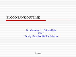 BLOOD BANK OUTLINE