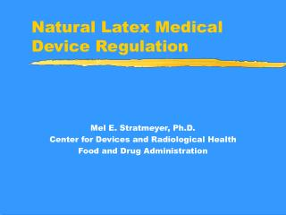 Natural Latex Medical Device Regulation