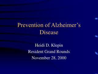 Prevention of Alzheimer s Disease