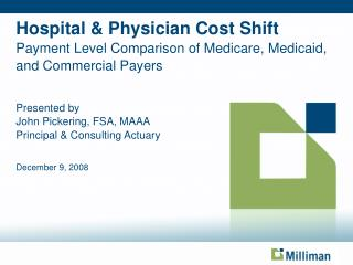 Hospital  Physician Cost Shift Payment Level Comparison of Medicare, Medicaid, and Commercial Payers
