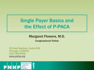 Single Payer Basics and the Effect of P-PACA