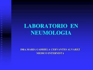 LABORATORIO  EN NEUMOLOGIA