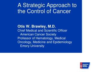 A Strategic Approach to the Control of Cancer