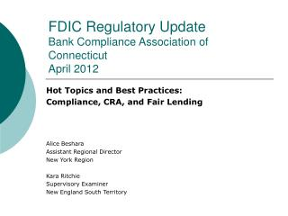 FDIC Regulatory Update  Bank Compliance Association of Connecticut April 2012
