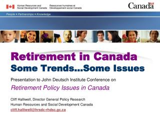 Retirement in Canada Some Trends Some Issues