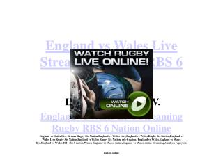 Wales vs England live  rugby streaming rbs 6 nation online