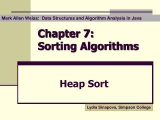 Chapter 7:  Sorting Algorithms