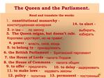 The Queen and the Parliament.