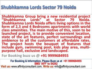 Noida luxury apartments @ +91 9999684955 @ Shubhkamna Lords