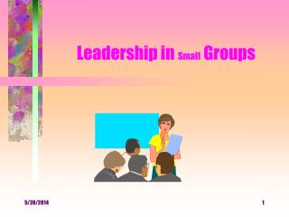 Leadership in Small Groups