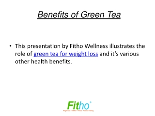 Benefits of Green Tea | Fitho