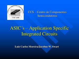 CCS   Centro de Componentes Semicondutores