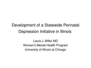 Development of a Statewide Perinatal Depression Initiative in Illinois
