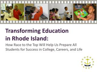 How Race to the Top Will Help Us Prepare All  Students for Success in College, Careers, and Life