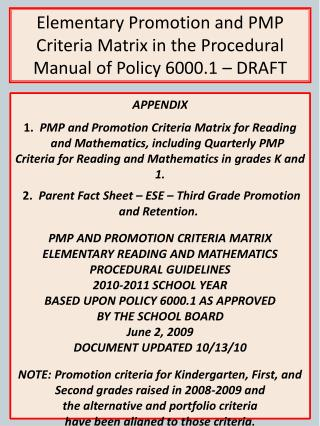 Elementary Promotion and PMP Criteria Matrix in the Procedural Manual of Policy 6000.1   DRAFT