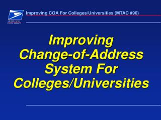 Improving  Change-of-Address System For Colleges