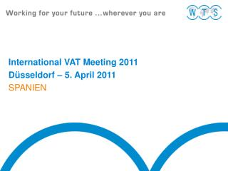 International VAT Meeting 2011 D sseldorf   5. April 2011 SPANIEN