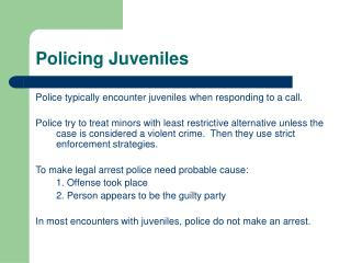 Policing Juveniles