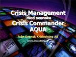 Crisis Management  med svenska Crisis Commander  AQUA
