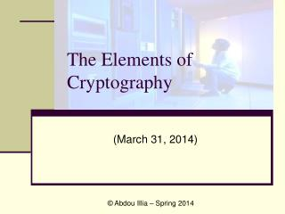 The Elements of  Cryptography