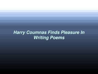Harry Coumnas Finds Pleasure In Writing Poems