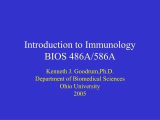Introduction to Immunology BIOS 486A