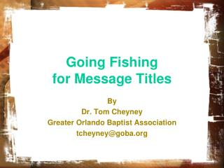Going Fishing  for Message Titles