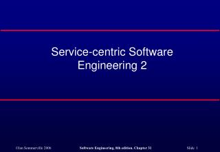 Service-centric Software Engineering 2