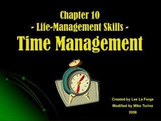 Chapter 10 - Life-Management Skills - Time Management