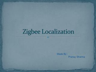 Zigbee Localization