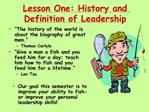 Lesson One: History and Definition of Leadership