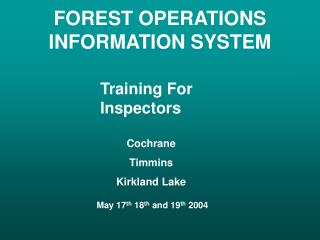FOREST OPERATIONS INFORMATION SYSTEM