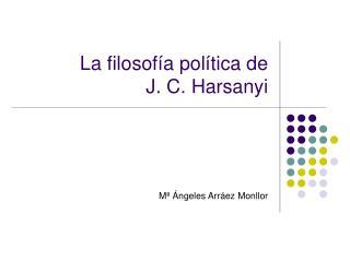 La filosof a pol tica de J. C. Harsanyi