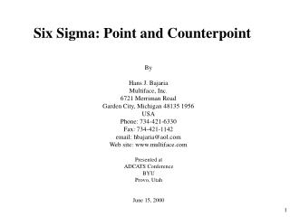 Six Sigma: Point and Counterpoint