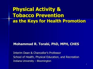 Physical Activity  Tobacco Prevention  as the Keys for Health Promotion