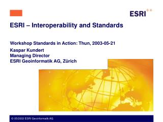 ESRI   Interoperability and Standards