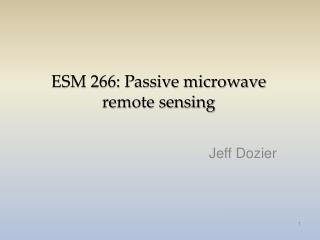 ESM 266: Passive microwave remote sensing
