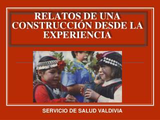 RELATOS DE UNA CONSTRUCCI N DESDE LA EXPERIENCIA