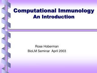 Computational Immunology An Introduction