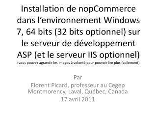 Installation de nopCommerce dans l environnement Windows 7, 64 bits 32 bits optionnel sur le serveur de d veloppement AS
