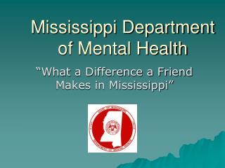 Mississippi Department  of Mental Health