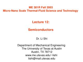 ME 381R Fall 2003 Micro-Nano Scale Thermal-Fluid Science and Technology   Lecture 12:  Semiconductors