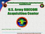 U.S. Army Research, Development  Engineering Command Acquisition Center