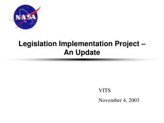 Legislation Implementation Project   An Update