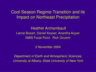 Cool-Season Regime Transition and its Impact on Northeast Precipitation