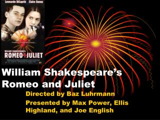 William Shakespeare s Romeo and Juliet