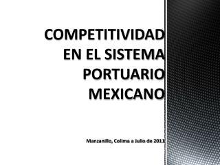 COMPETITIVIDAD EN EL SISTEMA PORTUARIO MEXICANO