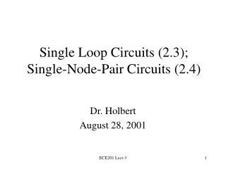 Single Loop Circuits 2.3; Single-Node-Pair Circuits 2.4