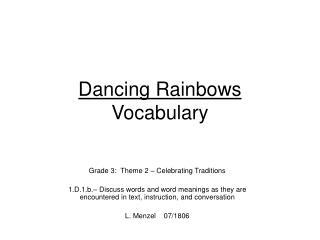 Dancing Rainbows Vocabulary
