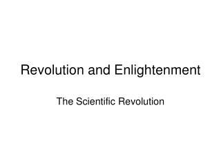 Revolution and Enlightenment